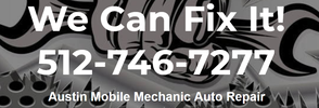 AUSTIN'S BEST MOBILE MECHANIC 512-746-7277